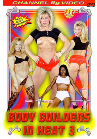 Body Builders In Heat 3Adult Sex DVD