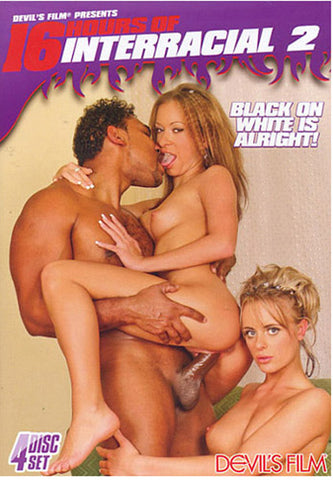 16 Hours Of Interracial 2 (4 Disc Set) Adult SexDVD