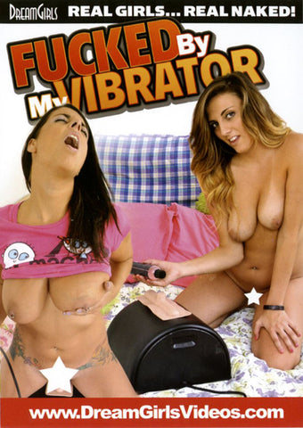 Fucked By My Vibrator 2 Adult Movies DVD
