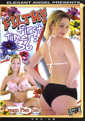 Cheap Filthy First Timers 36 porn DVD
