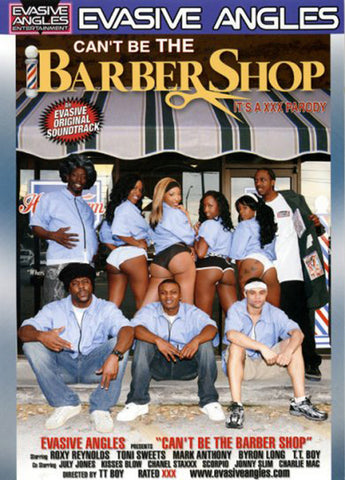 Cheap Can't Be The Barber Shop porn DVD