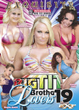 Cheap Big Tit Brotha Lovers 19 porn DVD
