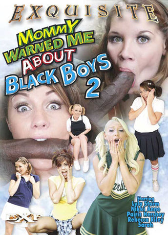 Cheap Mommy Warned Me About Black Boys 2 porn DVD