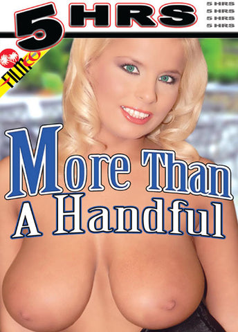 More Than A Handful Adult DVD