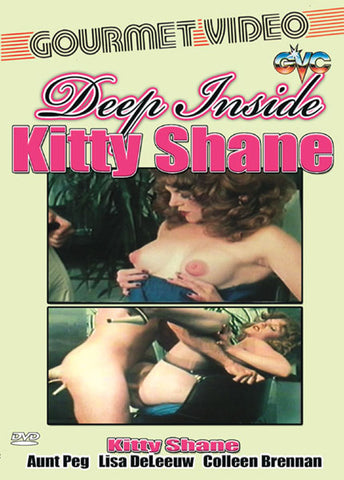 Cheap Deep Inside Kitty Shane porn DVD