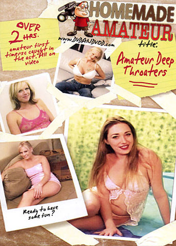 Amateur Deep Throaters 1 Adult DVD