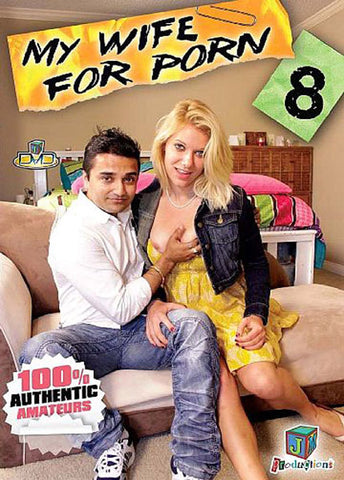 Cheap My Wife For Porn 8 porn DVD
