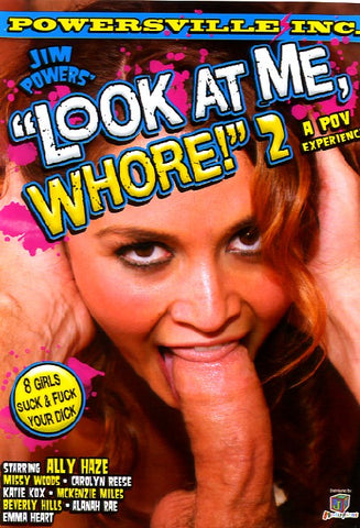 Cheap Look At Me, Whore! 2 porn DVD