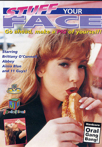 Stuff Your Face 1 Porn DVD