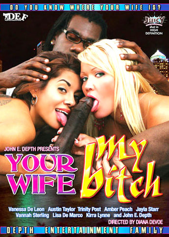Cheap Your Wife My Bitch porn DVD