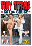 Tiny Titans: Kat vs. Gauge XXX DVD
