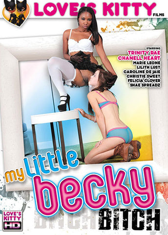 Cheap My Little Becky Bitch porn DVD