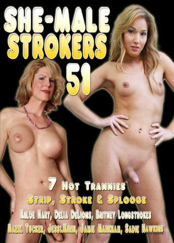Cheap She-Male Strokers 51 porn DVD