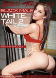 Cheap Black Male White Tail 2 porn DVD