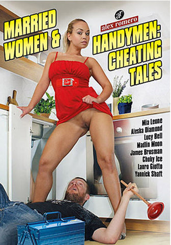 Married Women & Handymen: Cheating Tales Sex DVD