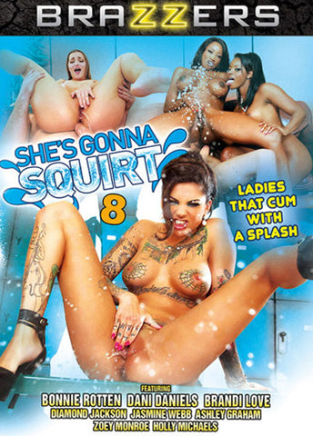 She's Gonna Squirt 8 Porn DVD