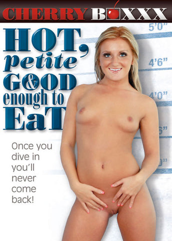 Hot, Petite & Good Enough To Eat Adult Sex DVD