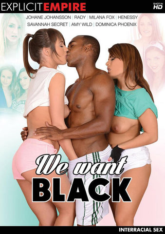 We Want Black Sex DVD