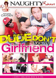 Cheap Dude Don't Fuck My Girlfriend porn DVD