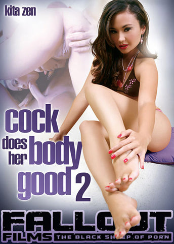 Cock Does Her Body Good 2 XXX Adult DVD