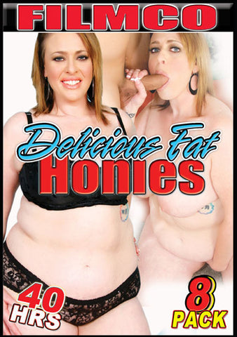 Cheap 8 Pk 40 Hr Delicious Fat Honies (8 Disc Set) porn DVD