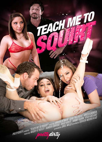 Teach Me To Squirt Adult Movies DVD