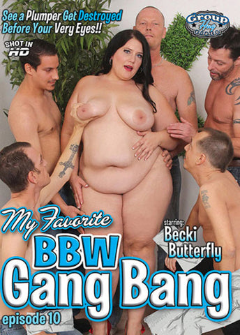 Cheap My Favorite BBW Gang Bang 10 porn DVD