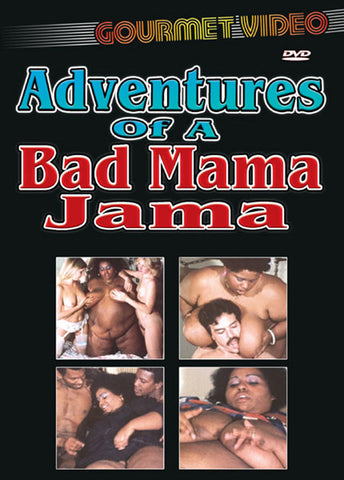 Adventures Of A Bad Mama Jama Adult Sex DVD