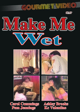Make Me Wet XXX Adult DVD