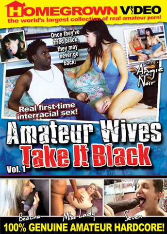 Cheap Amateur Wives Take It Black porn DVD