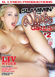 Cheap Slammin' The White Girls 2 porn DVD