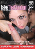Cheap Take The Condom Off (2 Disc Set) porn DVD