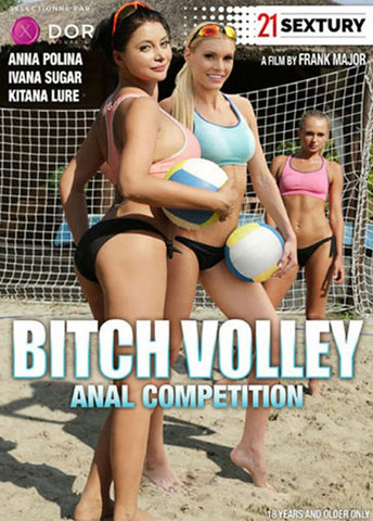Bitch Volley Anal Competition Sex DVD