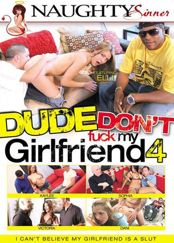 Cheap Dude Don't Fuck My Girlfriend 4 porn DVD