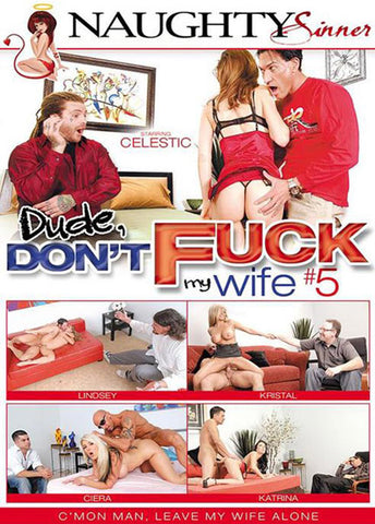 Cheap Dude, Don't Fuck My Wife 5 porn DVD