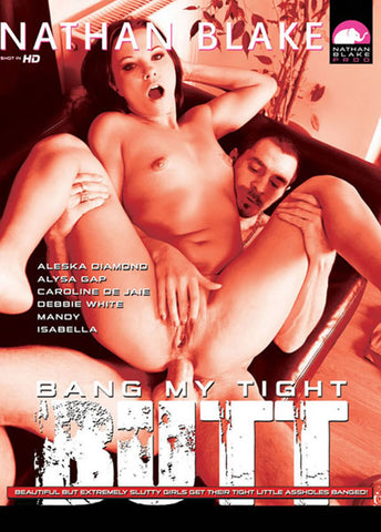 Cheap Bang My Tight Butt porn DVD