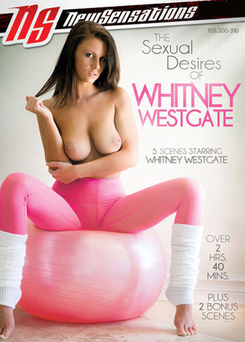 The Sexual Desires Of Whitney Westgate XXX DVD