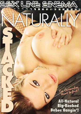 Naturally Stacked Adult Sex DVD