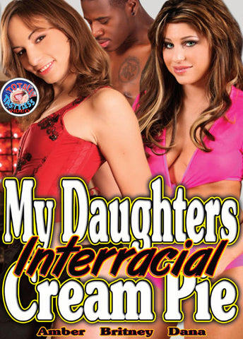 Cheap My Daughters Interracial Cream Pie porn DVD