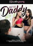 Don't Tell Daddy XXX Adult DVD
