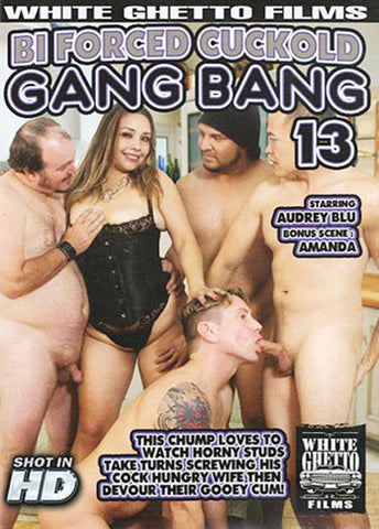 Bi Forced Cuckold Gang Bang 13 Sex DVD