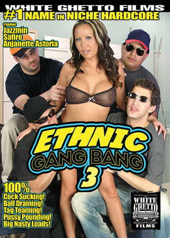 Ethnic Gang Bang 3 Sex DVD