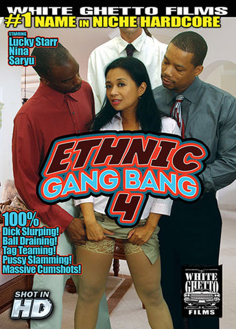 Ethnic Gang Bang 4 Adult DVD