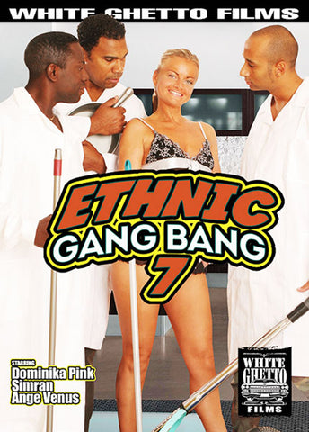 Ethnic Gang Bang 7 XXX Adult DVD