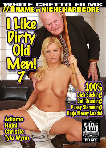 I Like Dirty Old Men 7 Adult Sex DVD