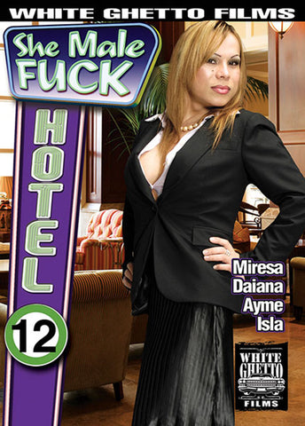 She Male Fuck Hotel 12 XXX Adult DVD