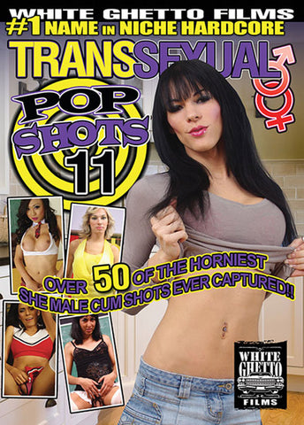 Transsexual Pop Shots 11 Porn DVD