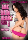 Cheap Don't Tell My Husband 2 porn DVD