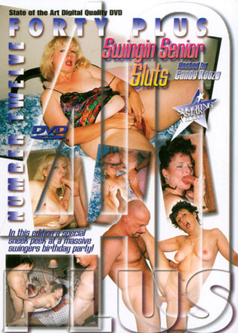 40+ 12 Swingin' Senior Sluts XXX DVD