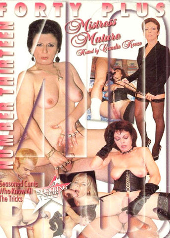 40+ 13 Mistress Mature XXX DVD